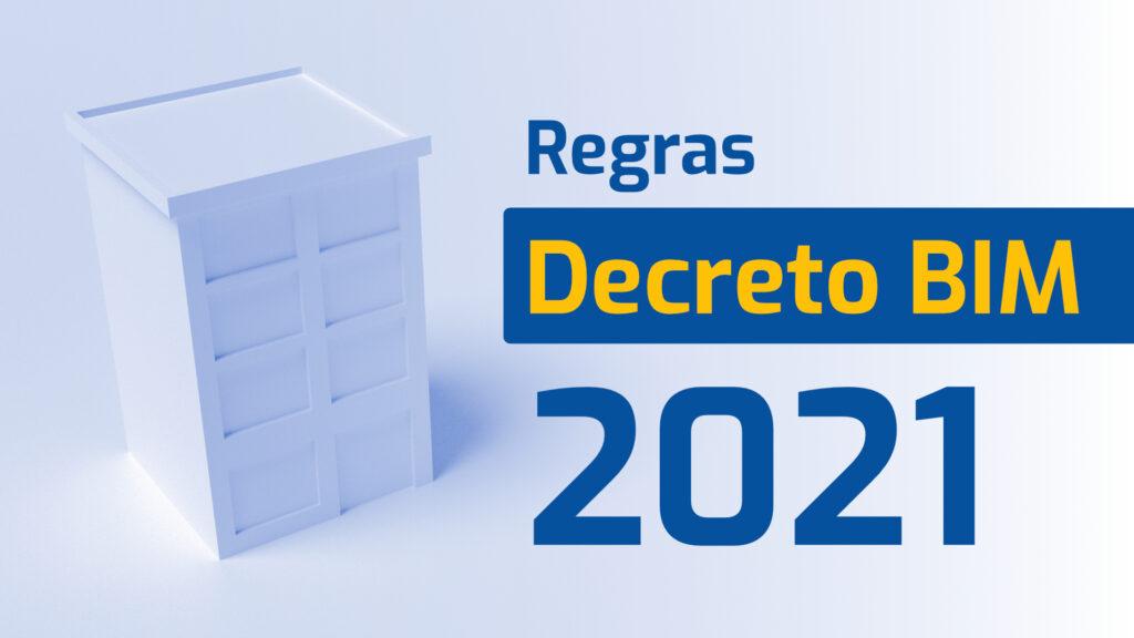 Imagem com prédio ao fundo e frase explicativa sobre Regras Decreto BIM 2020